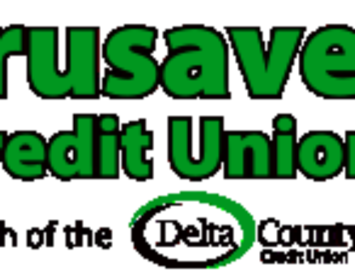 Delta County Credit Union branch at our school, the Crusaver Credit Union!